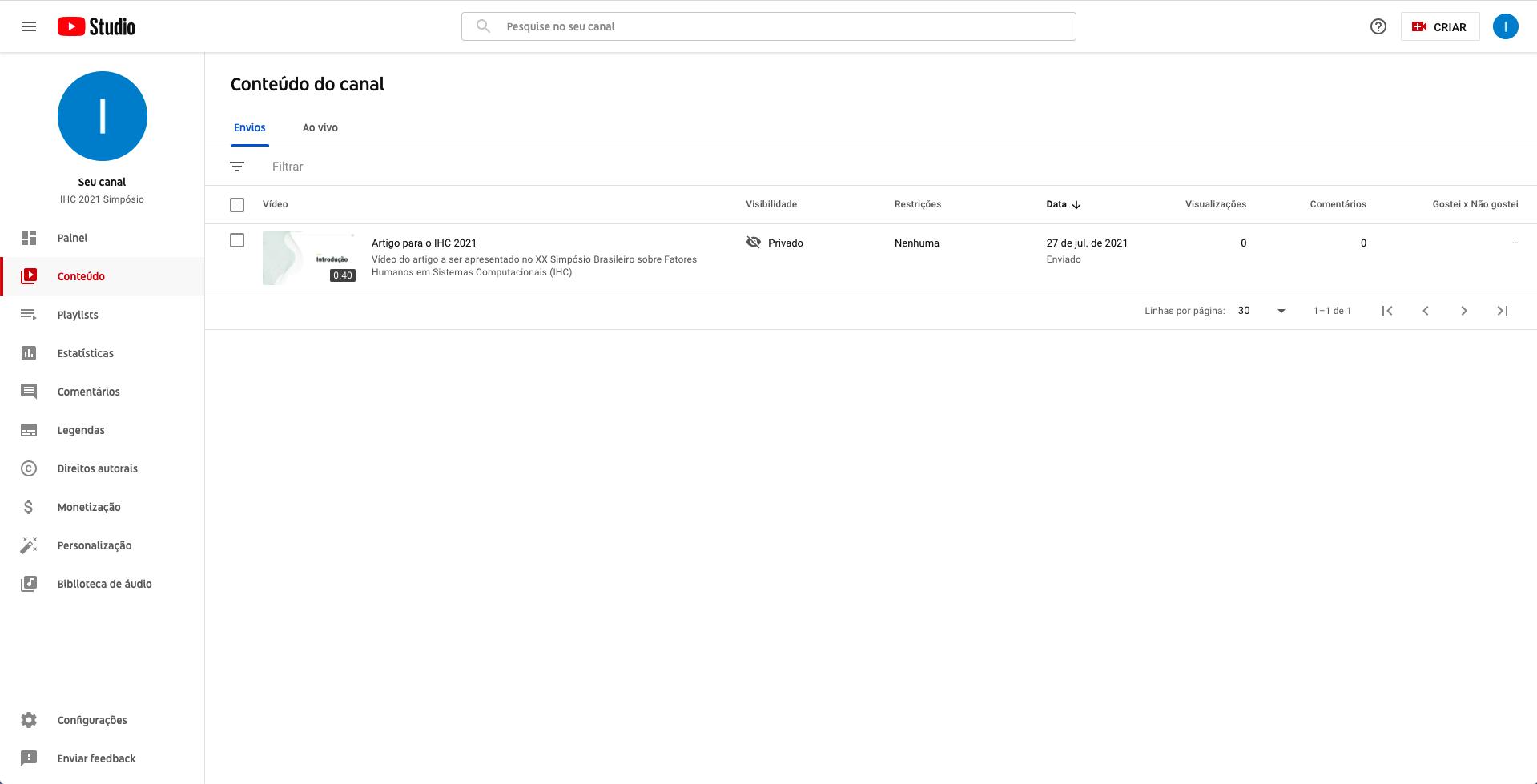 Captura de tela do YouTube Studio. Página de conteúdo do canal, com um único vídeo intitulado 'Artigo para o IHC 2021' listado no centro da tela