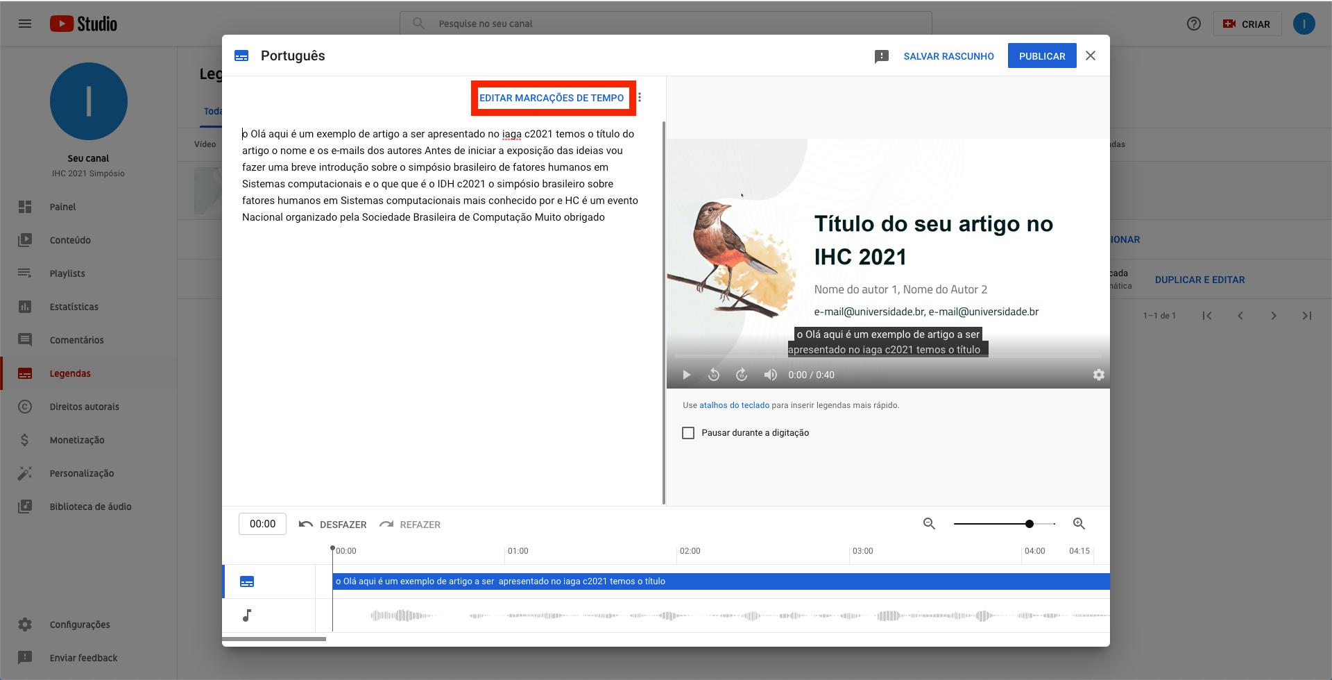Captura de tela do YouTube. Janela modal contendo a legenda gerada automaticamente pelo YouTube, com destaque para o link 'Editar marcações de tempo' na área superior da janela. O link está destacado com uma borda vermelha