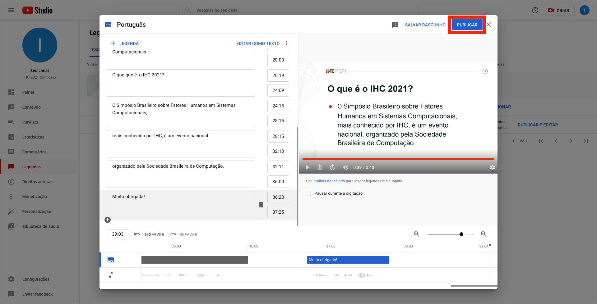 Captura de tela do YouTube. Janela modal contendo o recurso que permite edição de cada trecho da legenda, com destaque ao botão 'Publicar', posicionado na área superior direita. O botão está destacado com uma borda vermelha