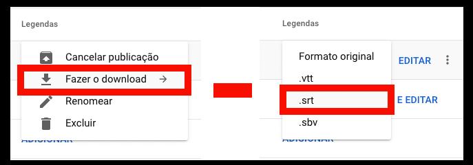 Montagem com dois trechos de capturas de tela, em ambas com link destacado com borda vermelha. A captura da esquerda contém o link 'Fazer download' e na captura da direita, o link '.srt'. Entre as capturas uma seta horizontal apontando da esquerda para a direita